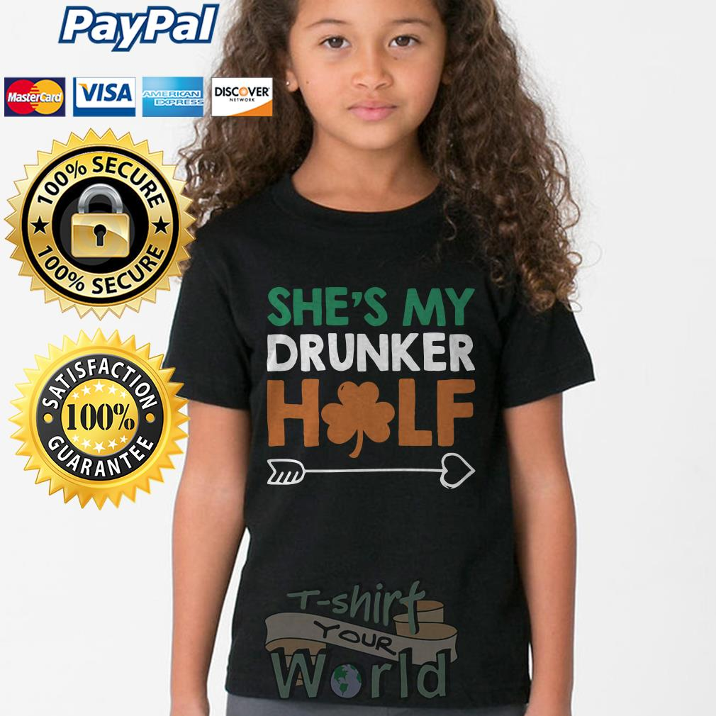 Arrow right St. Patrick's Day She's my drunker Half Youth tee