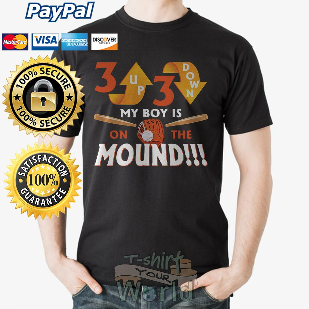Up down my boy is on the mound shirt