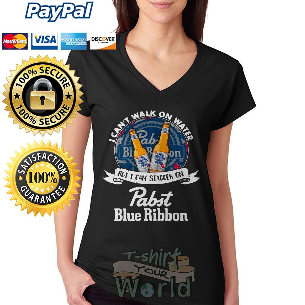 I can't walk on water but I can staccer on Pabst Blue Ribbon V-neck T-shirt