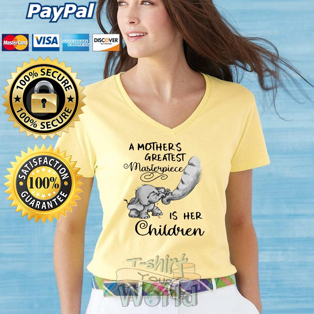 Elephant Baby A Mother's Greatest Masterpiece is her Children V-neck T-shirt