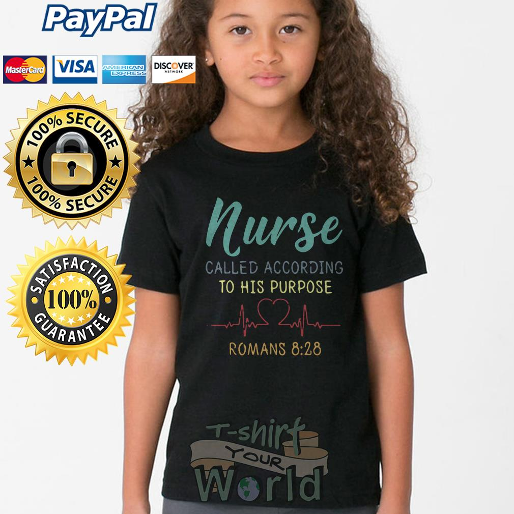 Heart Nurse called according to his purpose Romans 8:28 Youth tee