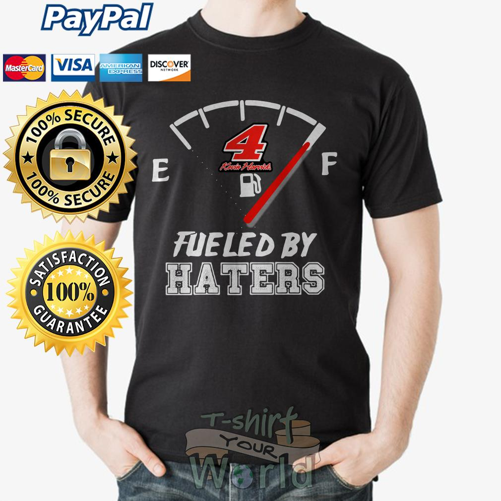 Kevin Harvick 4 Fueled by Haters shirt