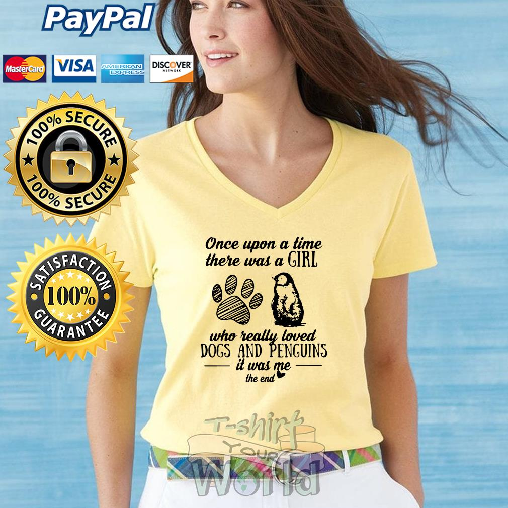 Once upon a time there was a Girl loved Dogs and Penguins V-neck T-shirt
