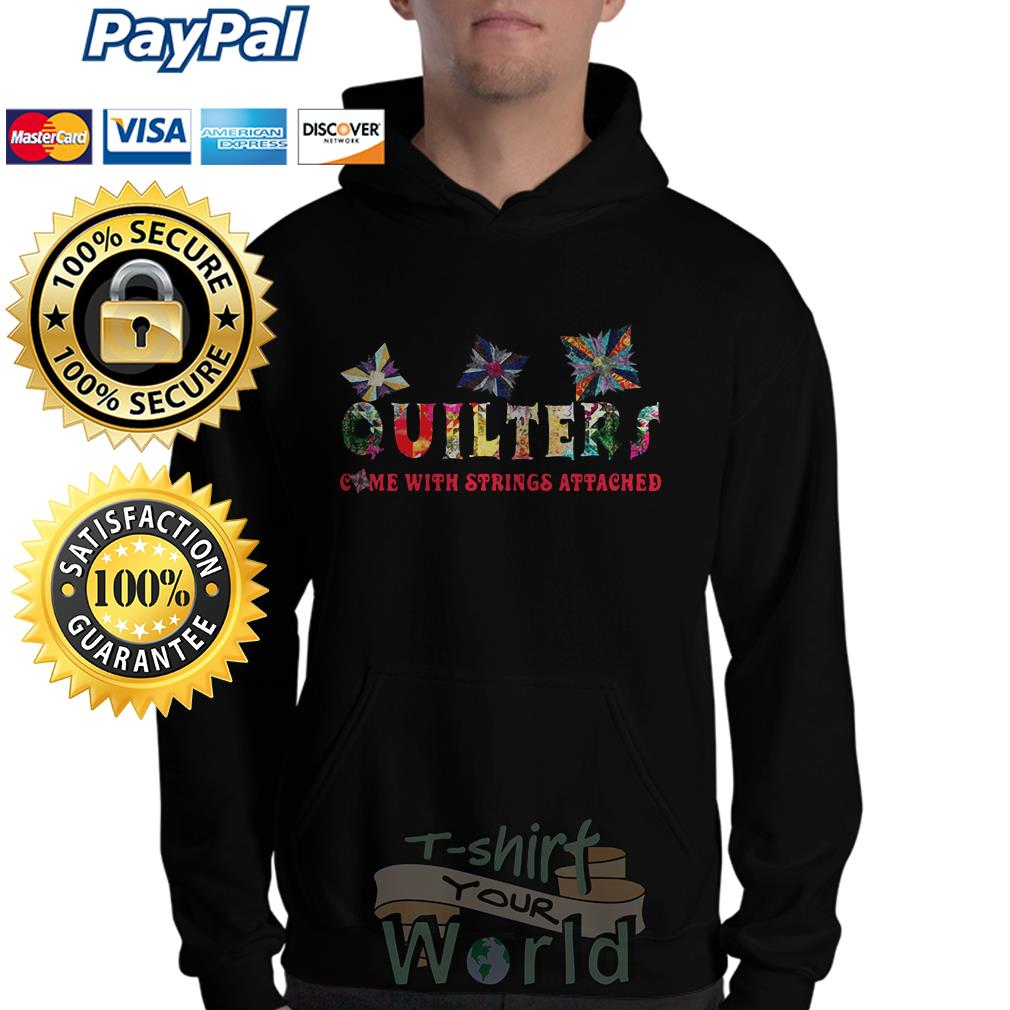 Quilters come with strings attached Hoodie