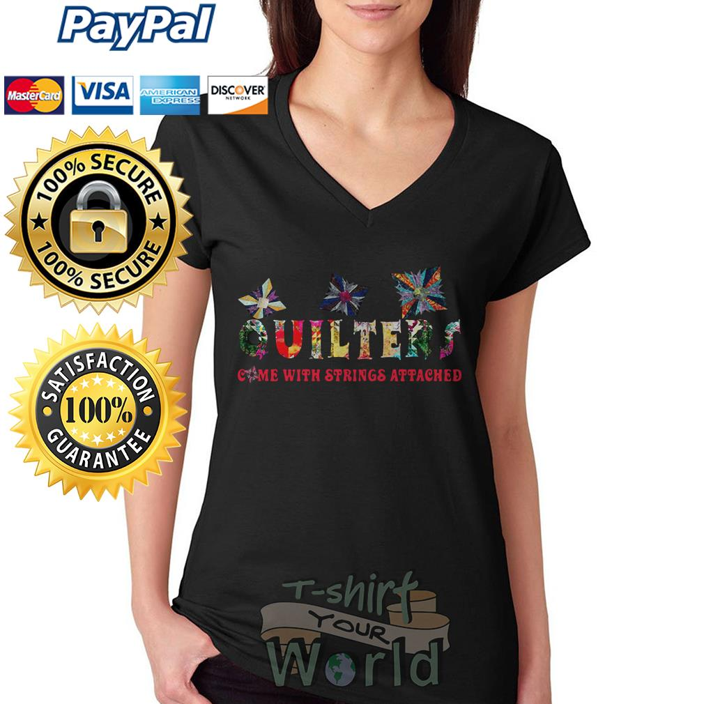 Quilters come with strings attached V-neck t-shirt
