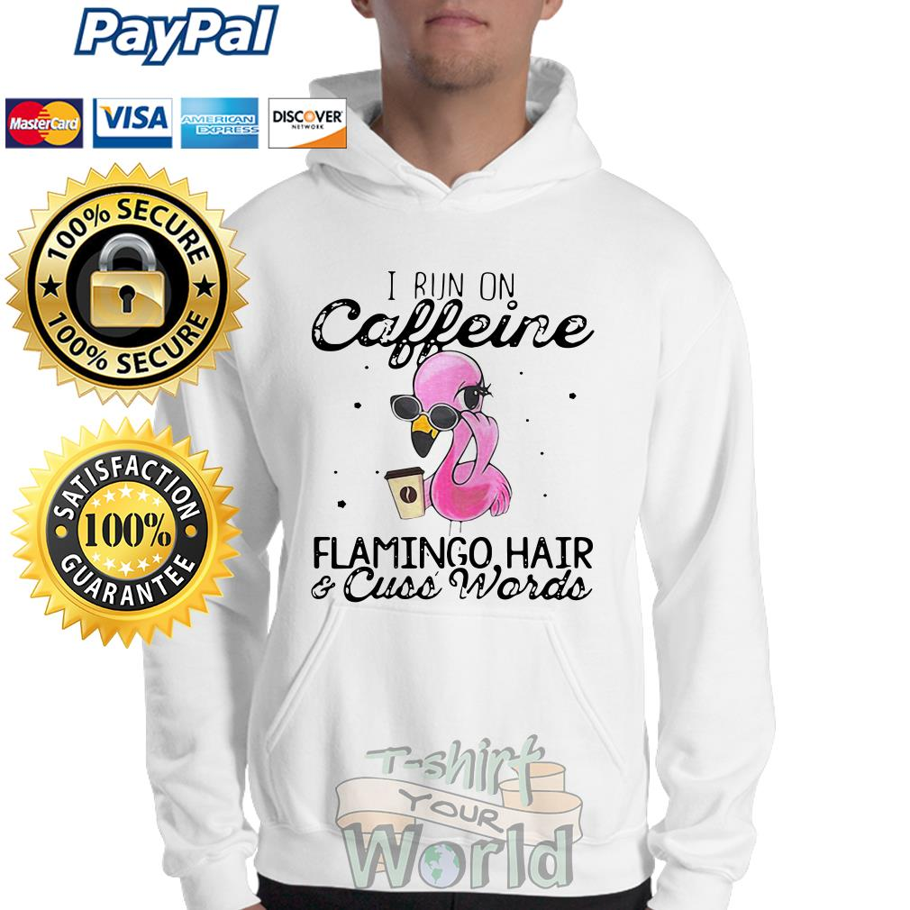 I run on Caffeine Flamingo hair and Cuss Words Sweater
