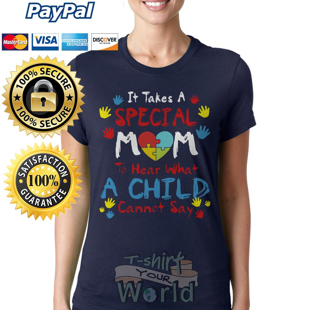Special mom to hear what a child cannot say Ladies tee