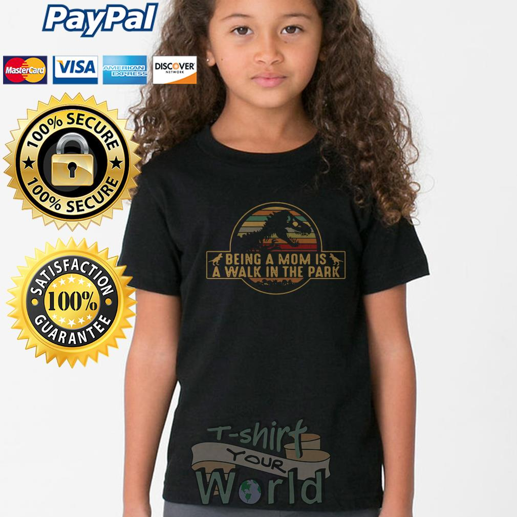 T- Rex being a mom is a walk in the park Youth tee