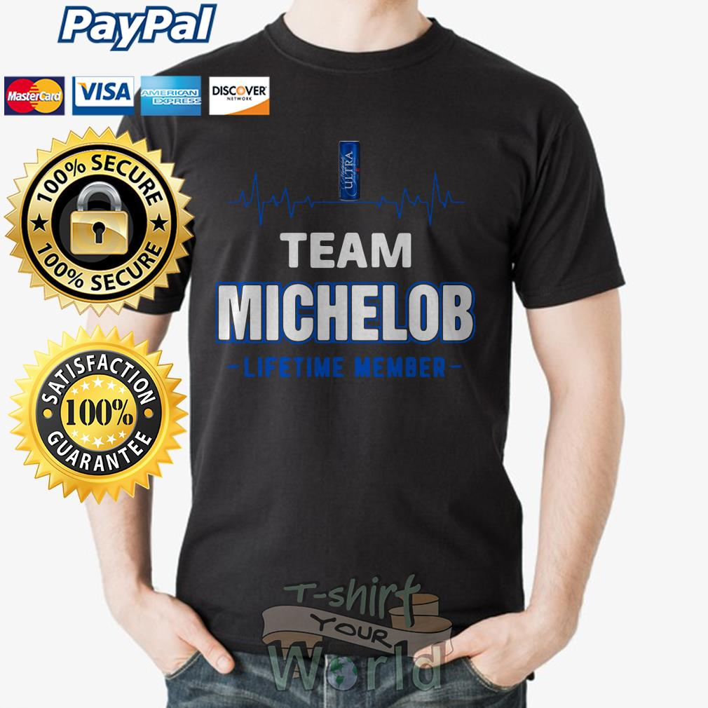 Team Michelob lifetime member shirt