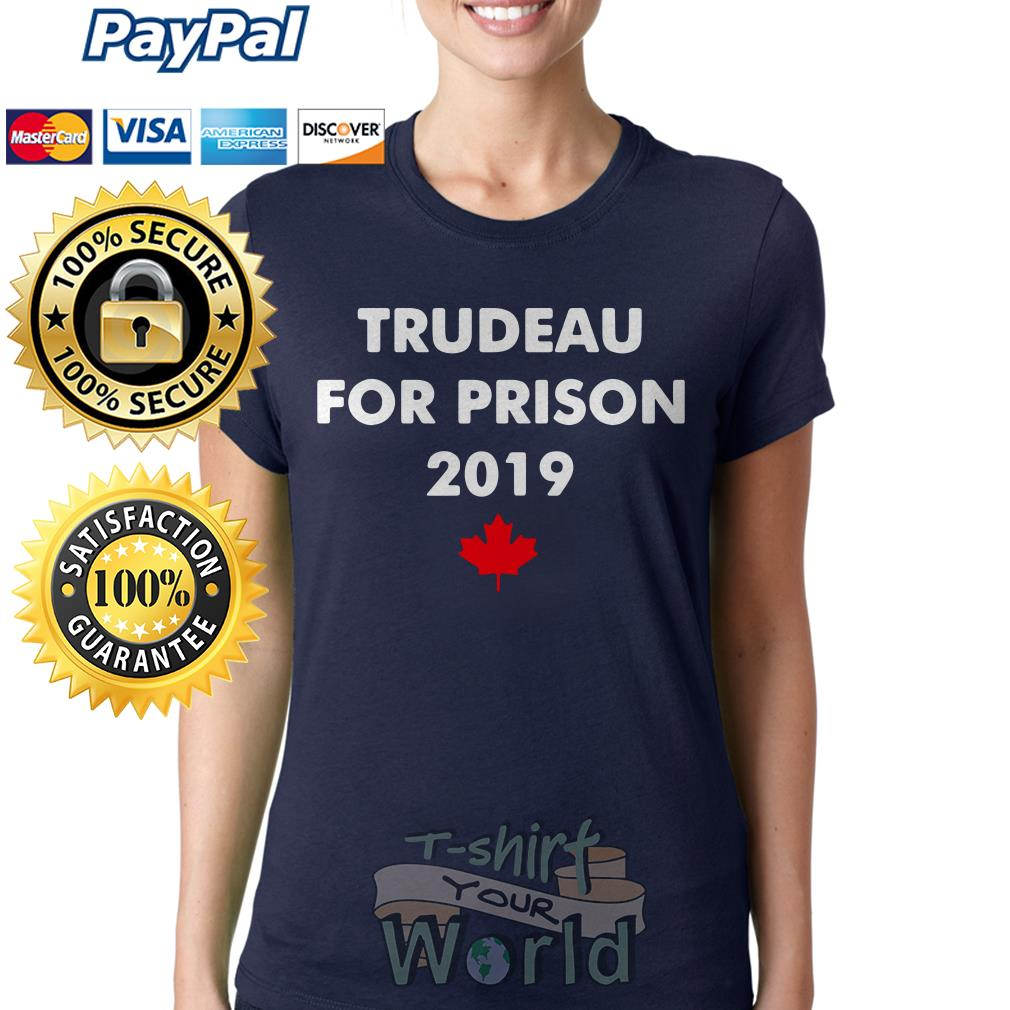 Trudeau for prison 2019 Red maple leaves Ladies tee