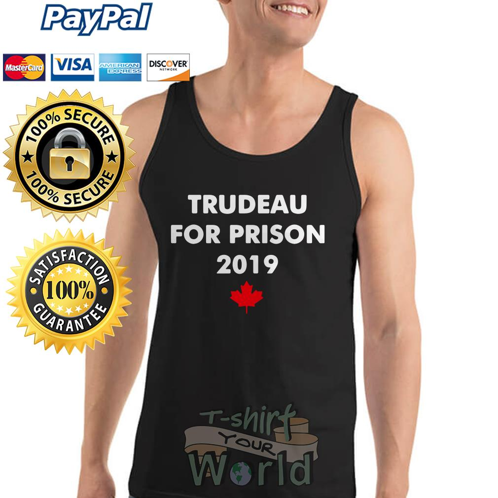 Trudeau for prison 2019 Red maple leaves Tank top