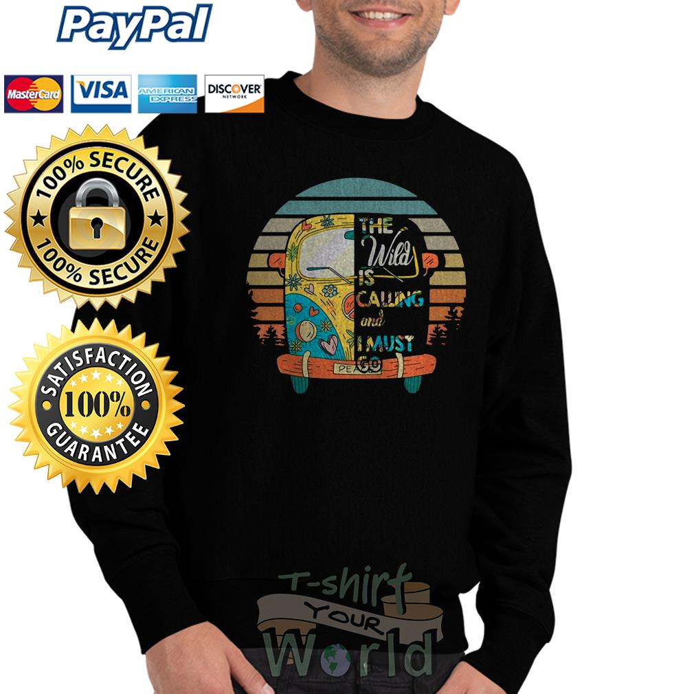 The Wild is Calling and I must go Sweater