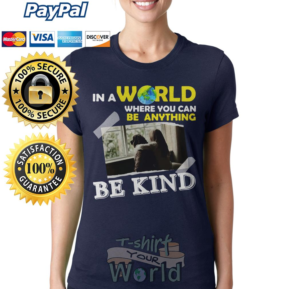 Young and dog is best friend in a world where you can be anything be king Ladies tee