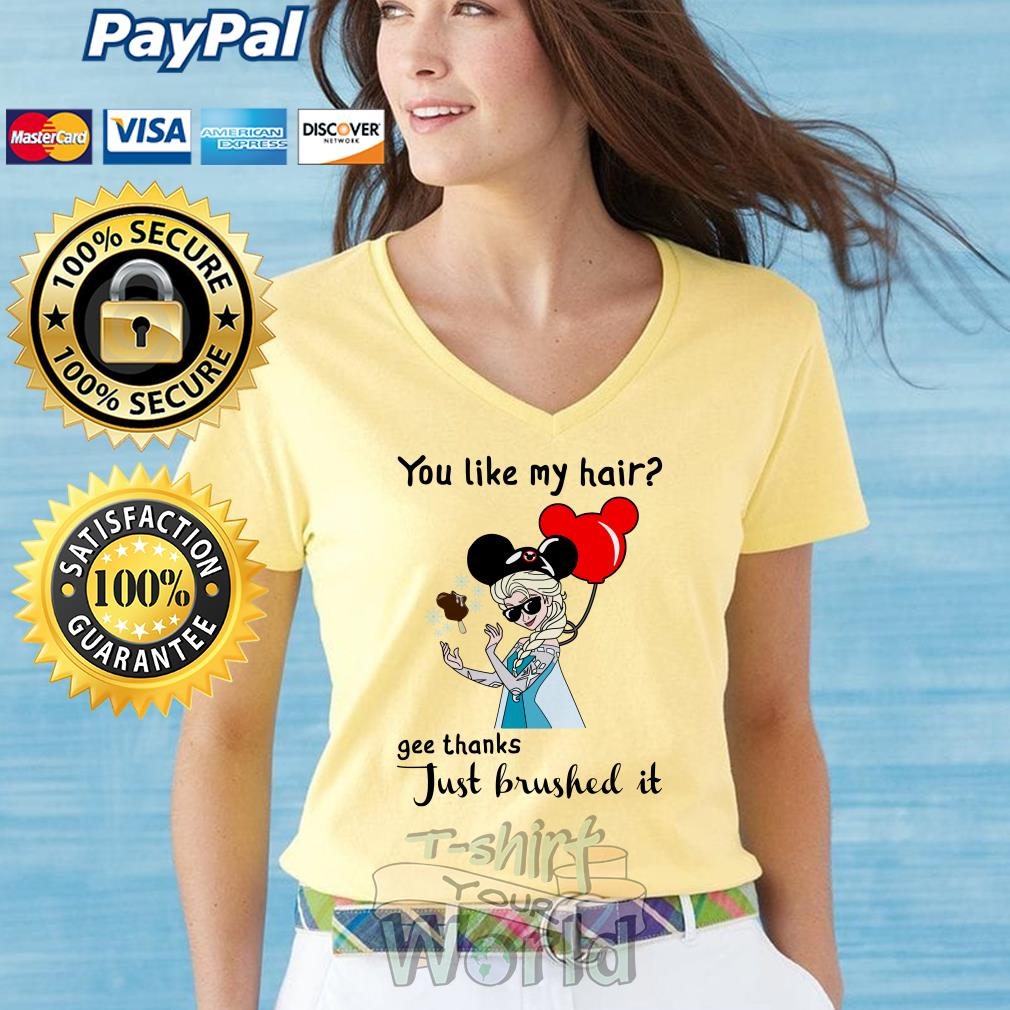 Another Ice Queen and Mickey You like my hair Just Brushed it V-neck t-shirt