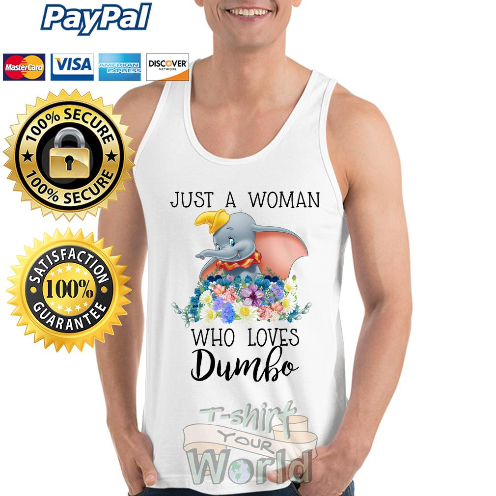 Elephant Just a Woman who loves Dumbo Tank top