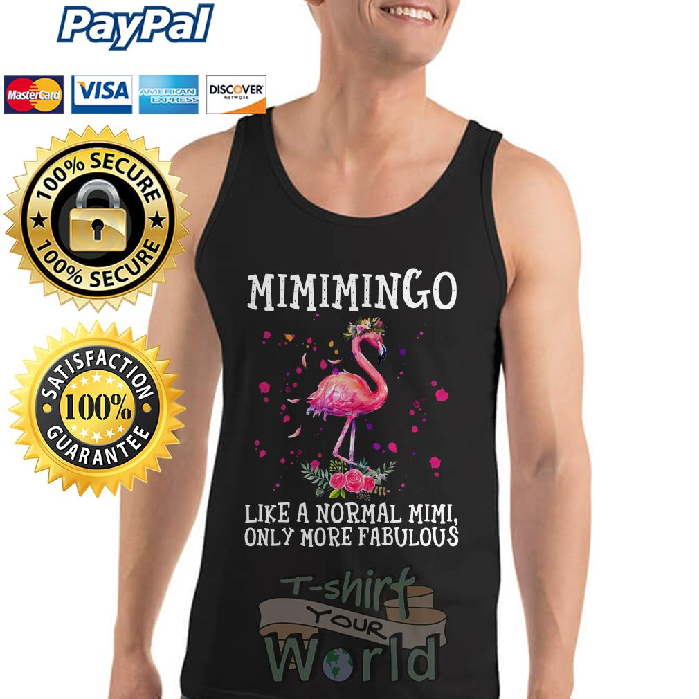 Flamingo Mimimingo like a normal mimi only more fabulous Tank top