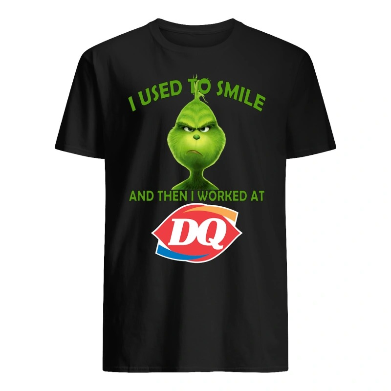 Grinch I used to Smile and then I worked at shirt