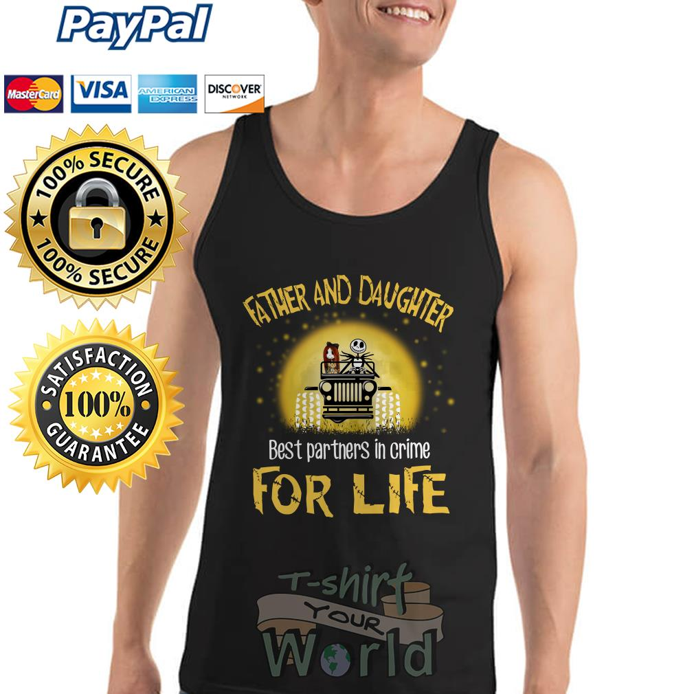 Jeep Father and Daughter best partners in crime For Life Tank top