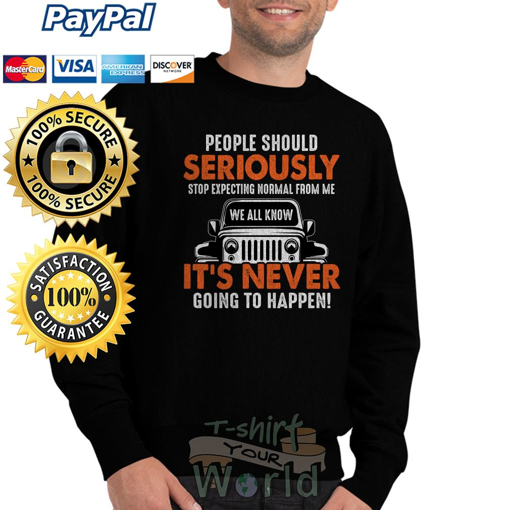 Jeep Wrangler People should Seriously stop expecting normal Sweater