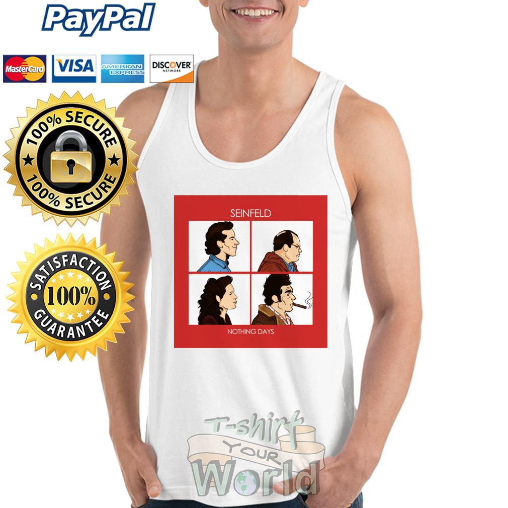 Seinfeld nothing days Tank top