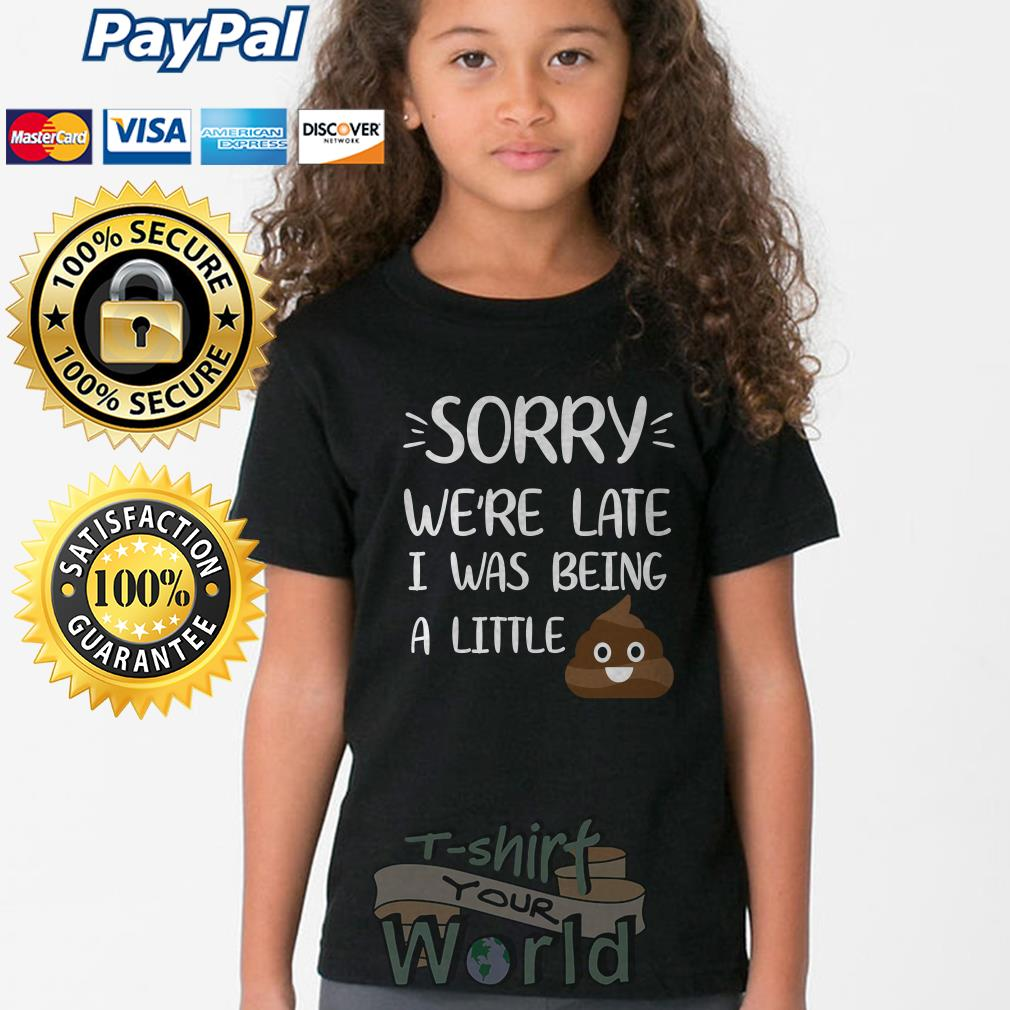 Shit Sorry we're late I was being a little Youth tee