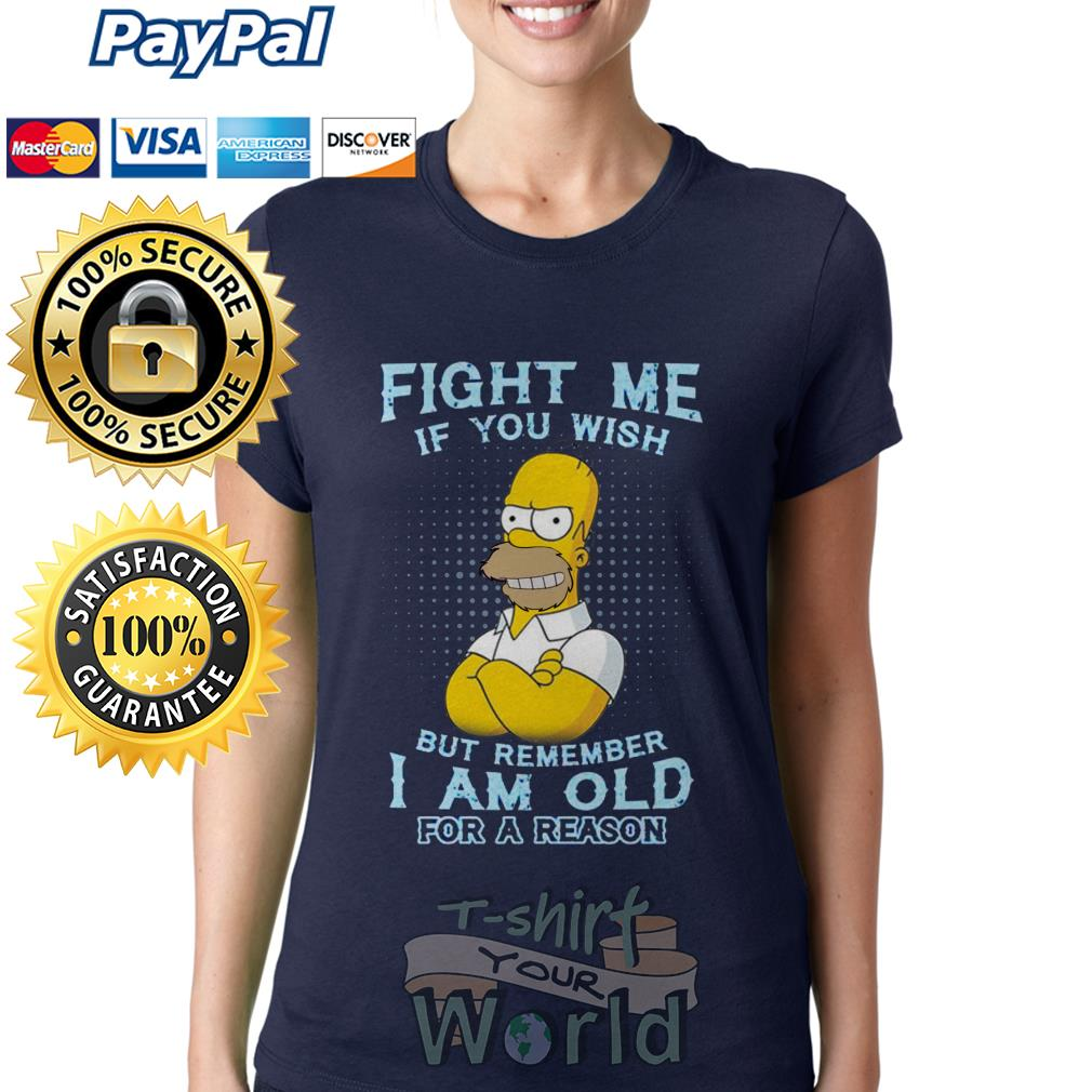 The Simpsons' Fight Me if you wish but remember I Am Old for a reason Ladies tee
