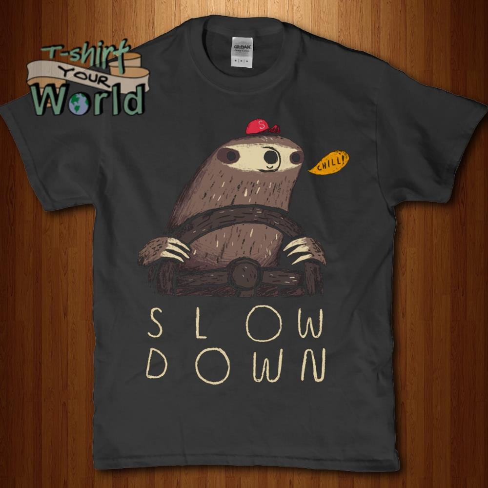 Sloth Slow Down shirt