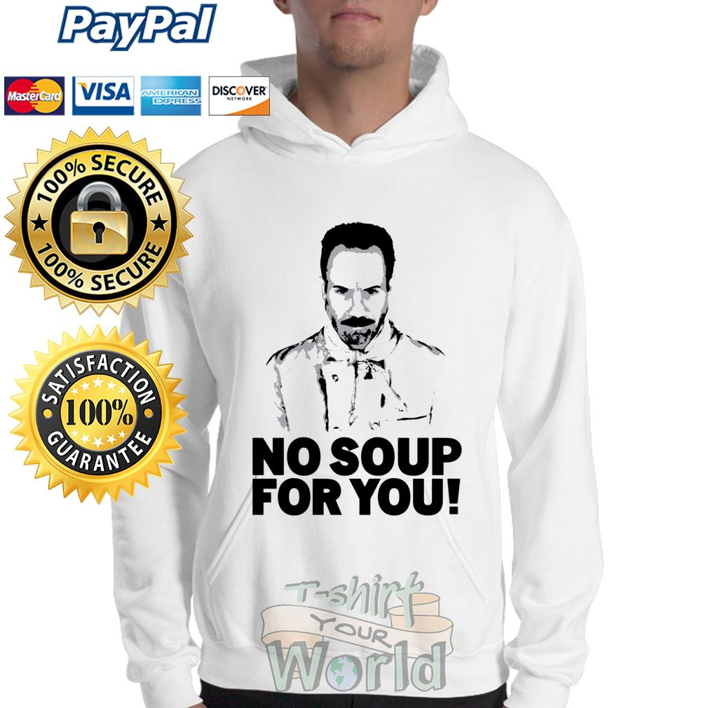 The Soup Nazi No Soup For You Sweater