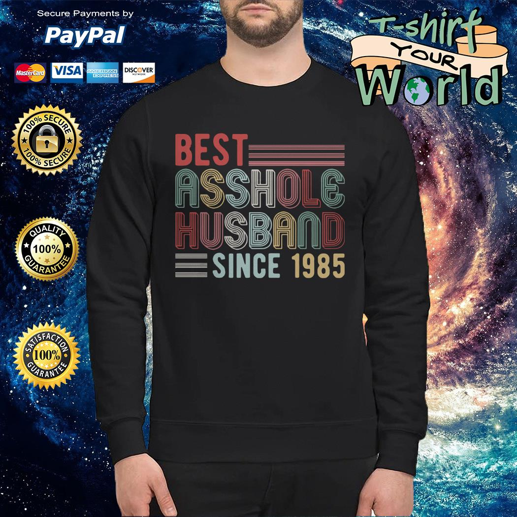 Best asshole husband since 1985 Sweater