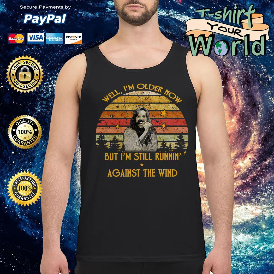 Bob seger well i'm older now but i'm still runnin' against the wind retro Tank top
