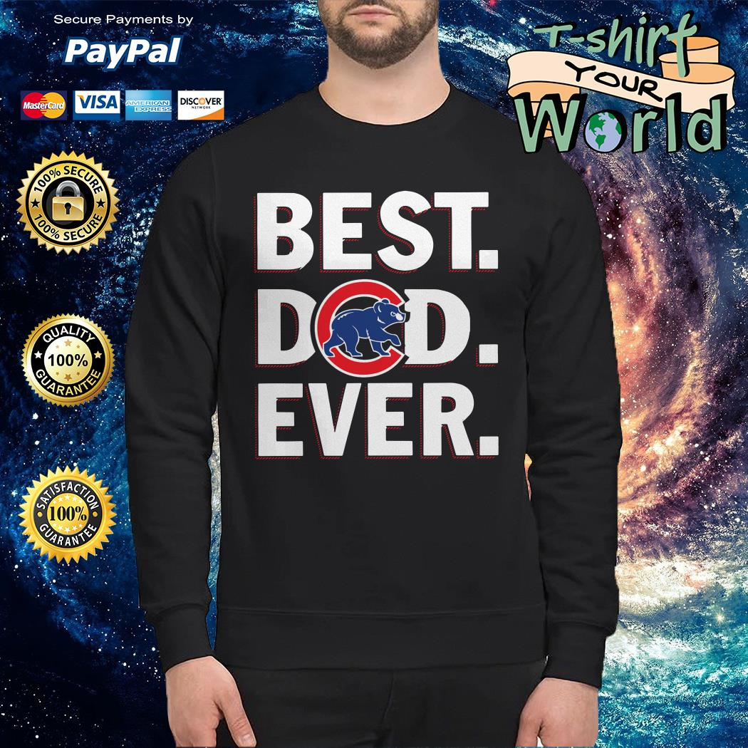 Chicago cubs best Dad ever Sweater
