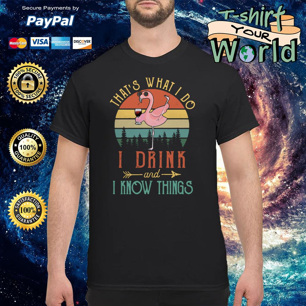 Flamingo That's what I do I read and I know things shirt