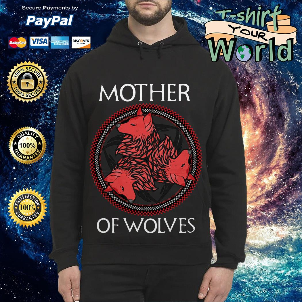 GOT Mother of wolves Hoodie