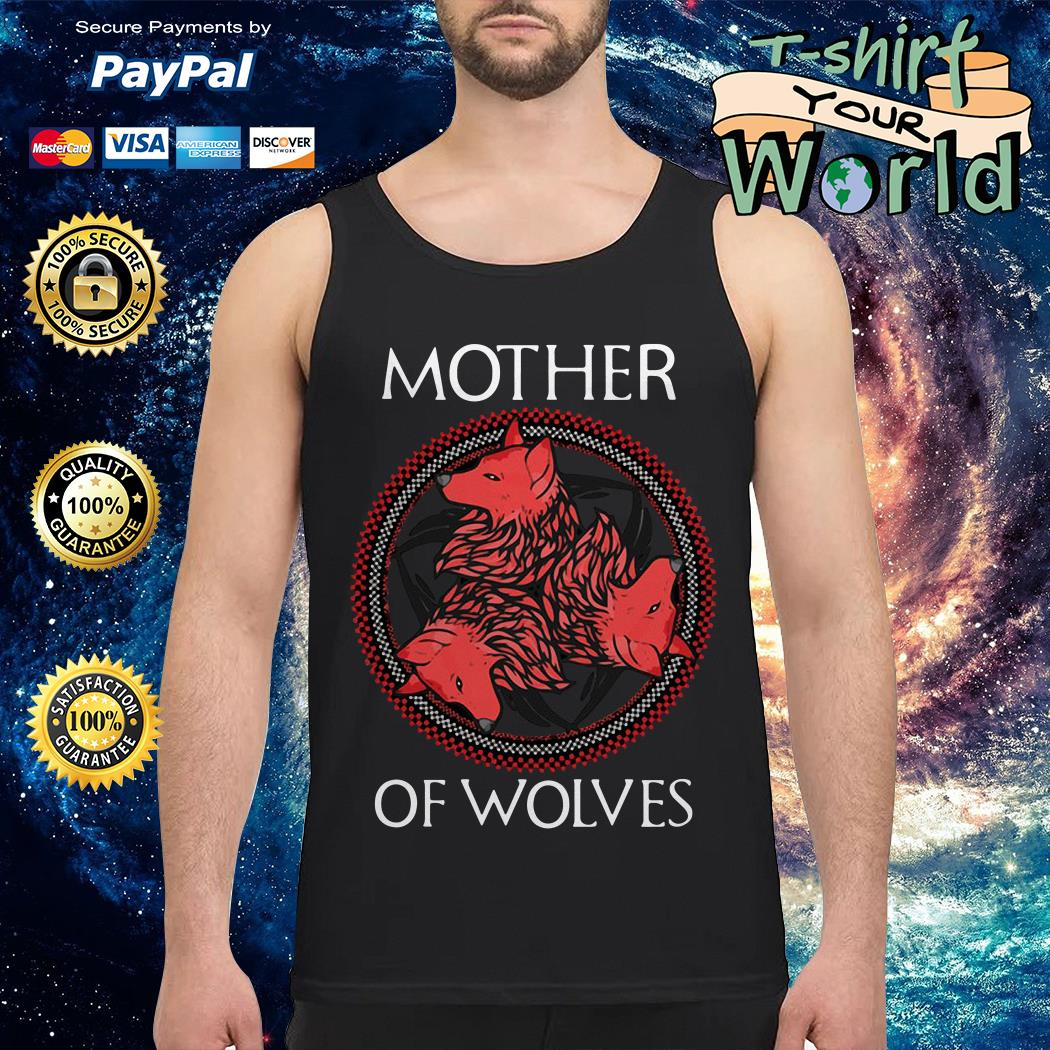 GOT Mother of wolves Tank top
