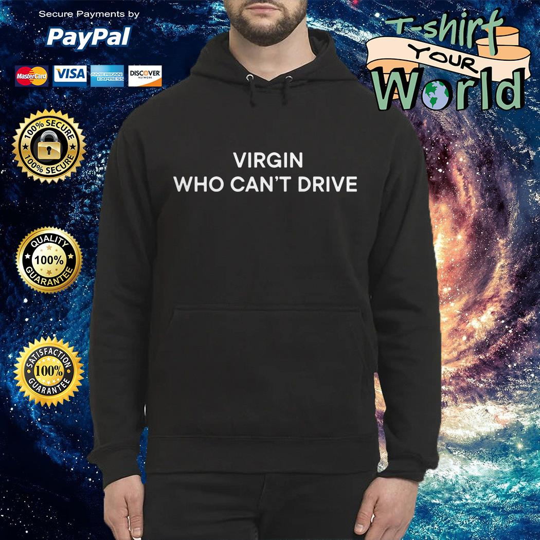Slayyyter virgin who can't drive Hoodie