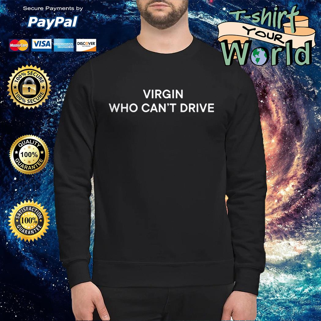 Slayyyter virgin who can't drive Sweater