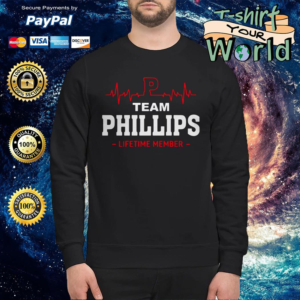 Team phillips lifetime member Sweater