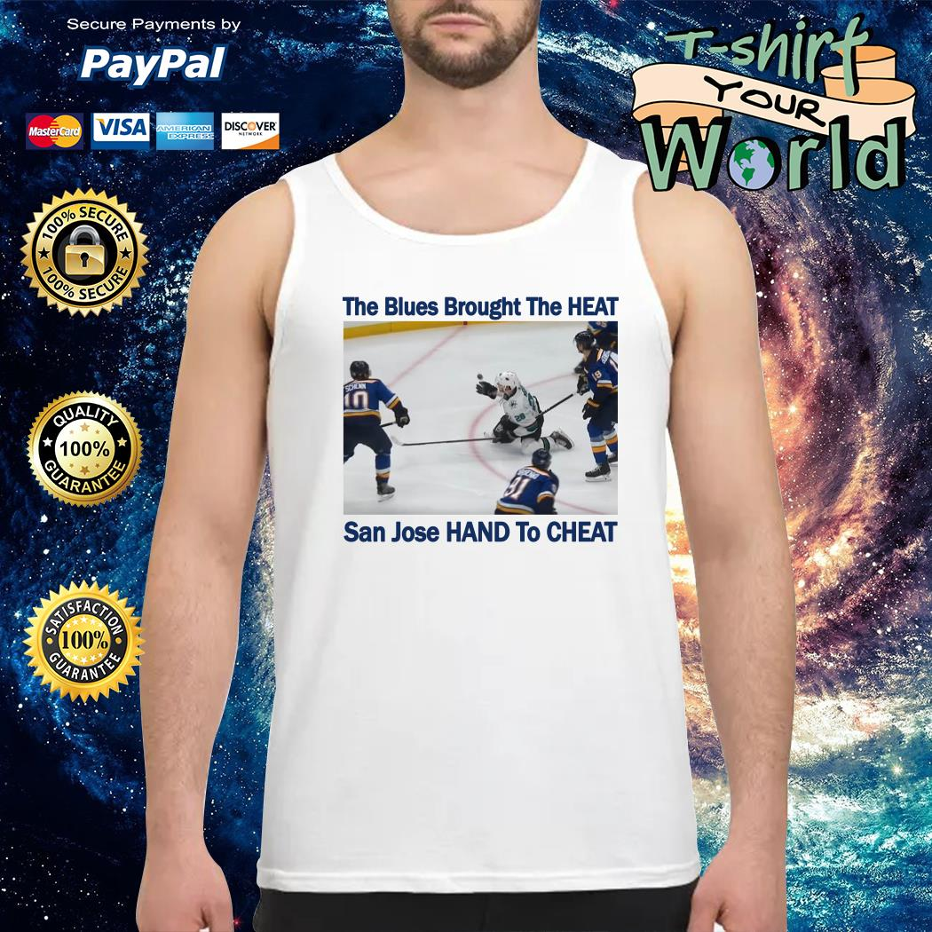 The blues brought the heat san jose hand to cheat Tank top