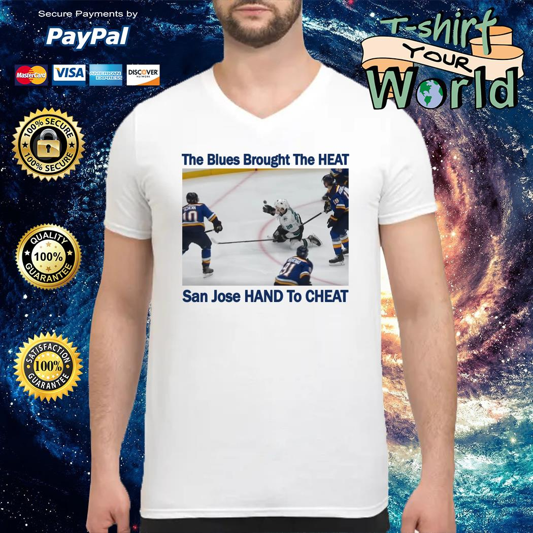 The blues brought the heat san jose hand to cheat V-neck t-shirt