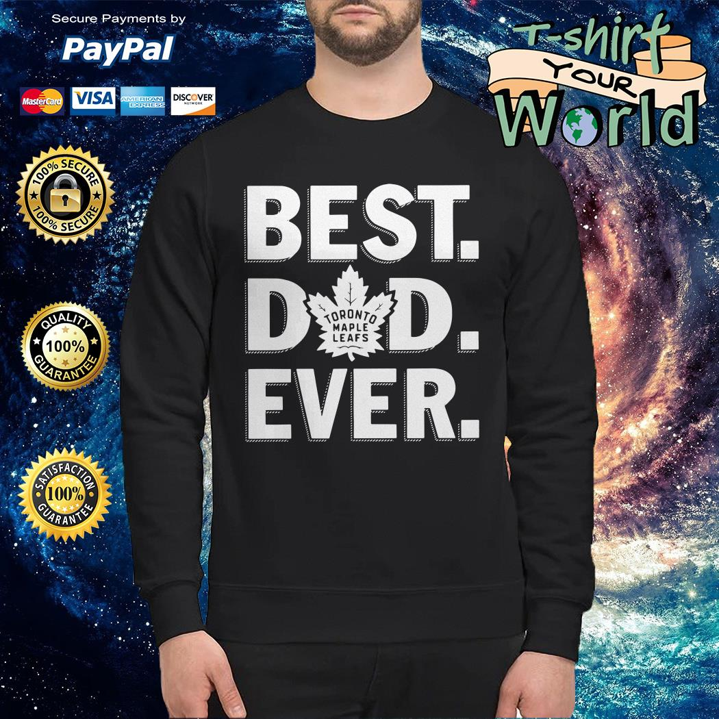 Toronto maple leafs best Dad ever Sweater