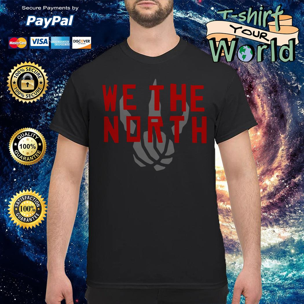 Toronto raptors we the north shirt