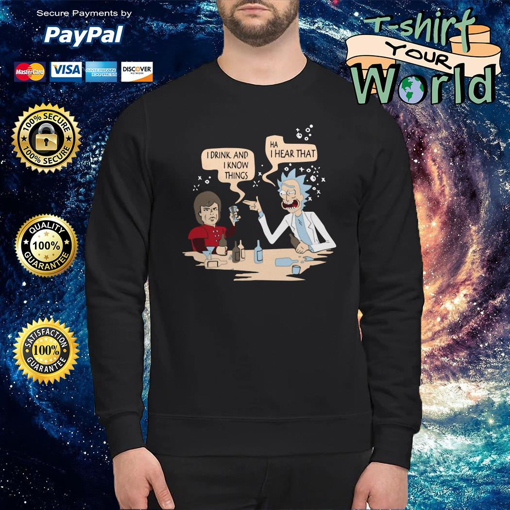 Tyrion and rick I drink and I know things mashup Sweater