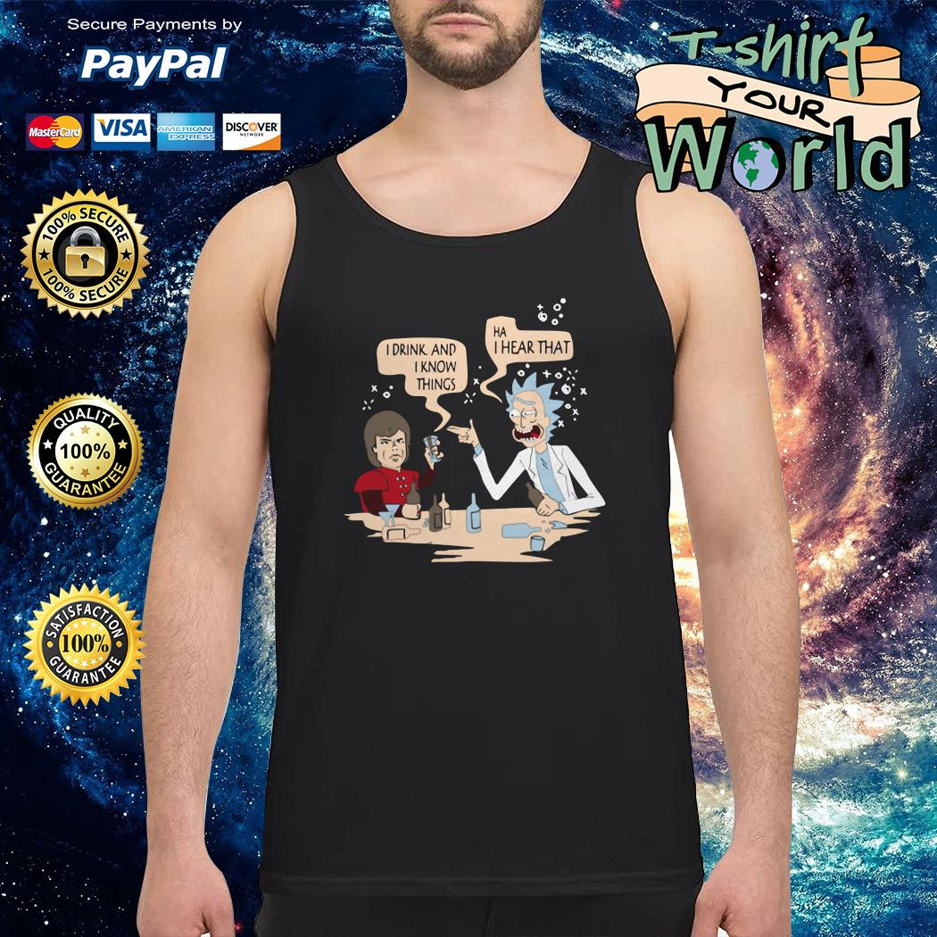 Tyrion and rick I drink and I know things mashup Tank top