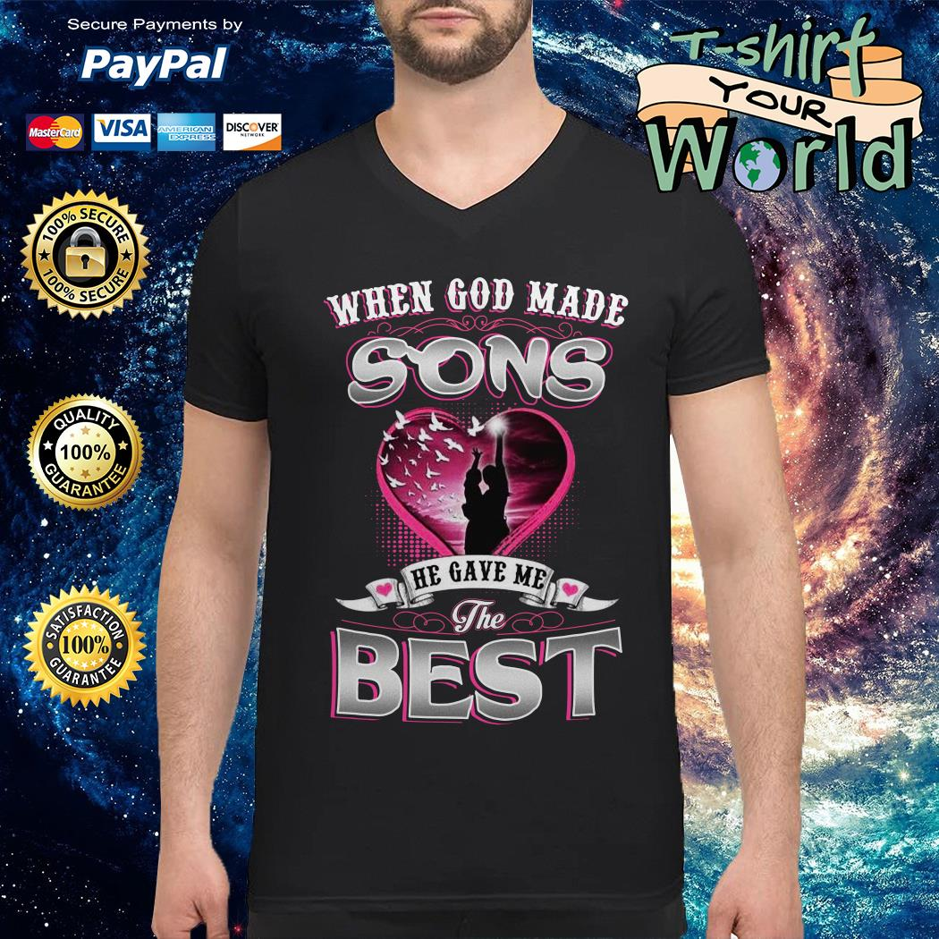 When god made sons he gave me the best mom V-neck t-shirt