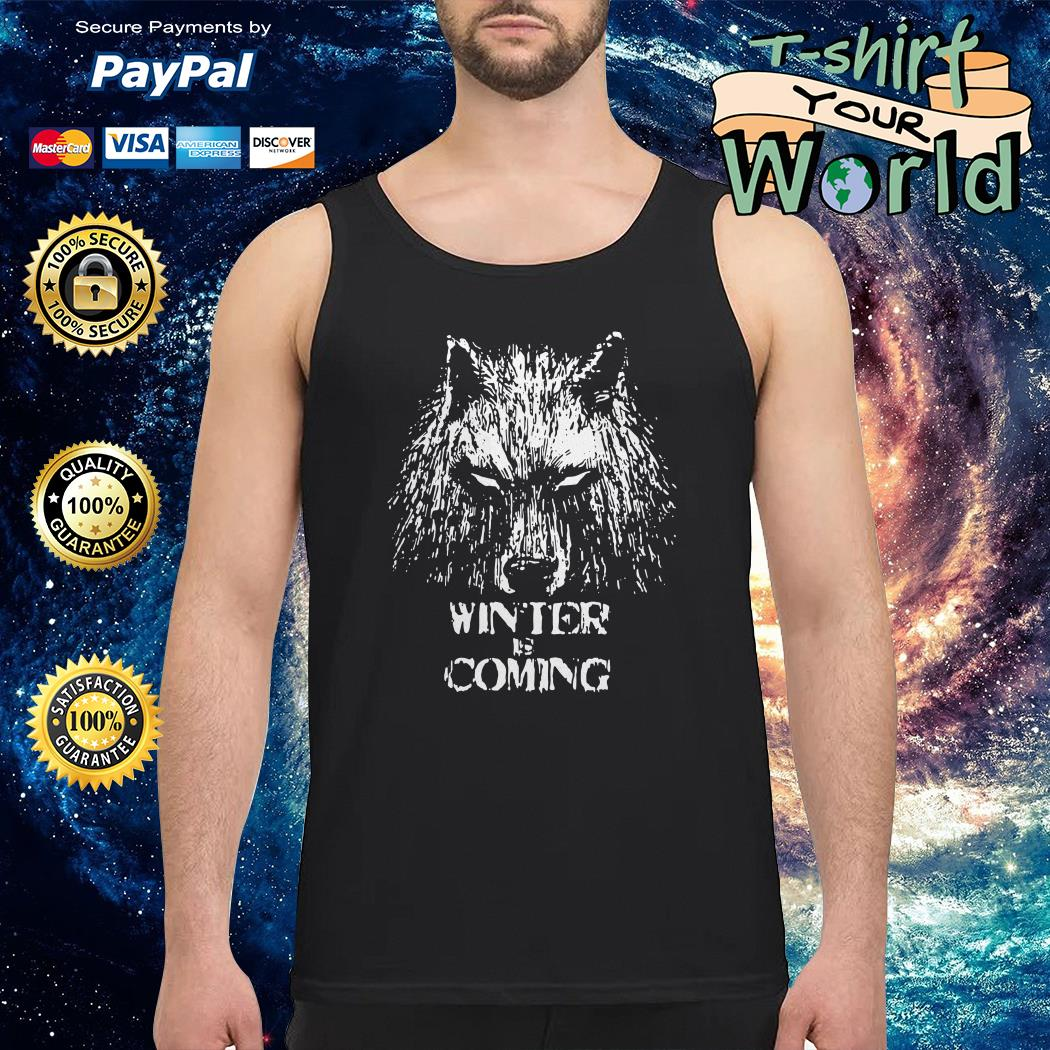 Winter is coming game of thrones Tank top