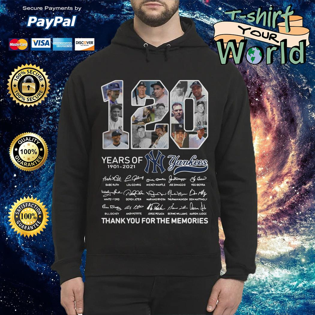 120 Years of Yankees thank you for the memorie Hoodie