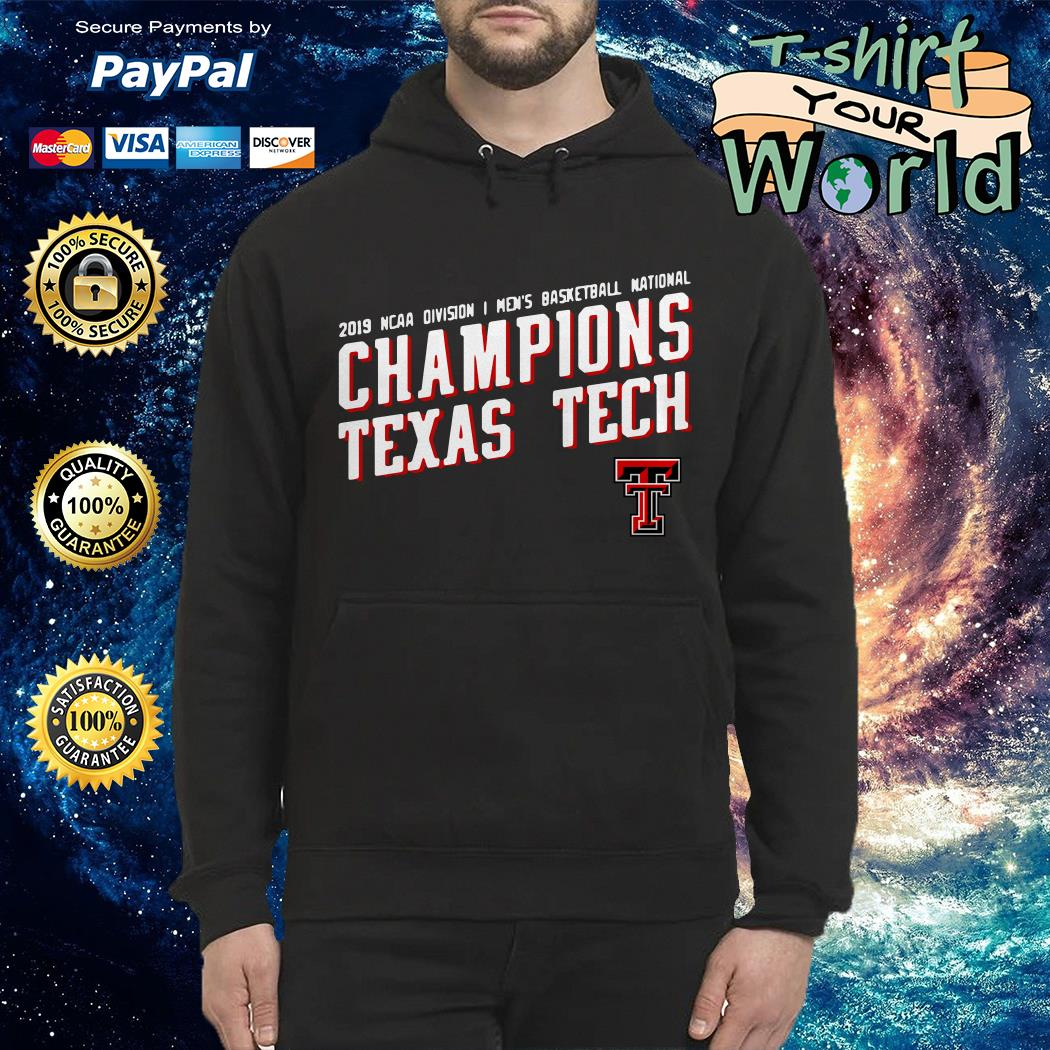 2019 ncaa division i men's basketball national champions texas tech Hoodie