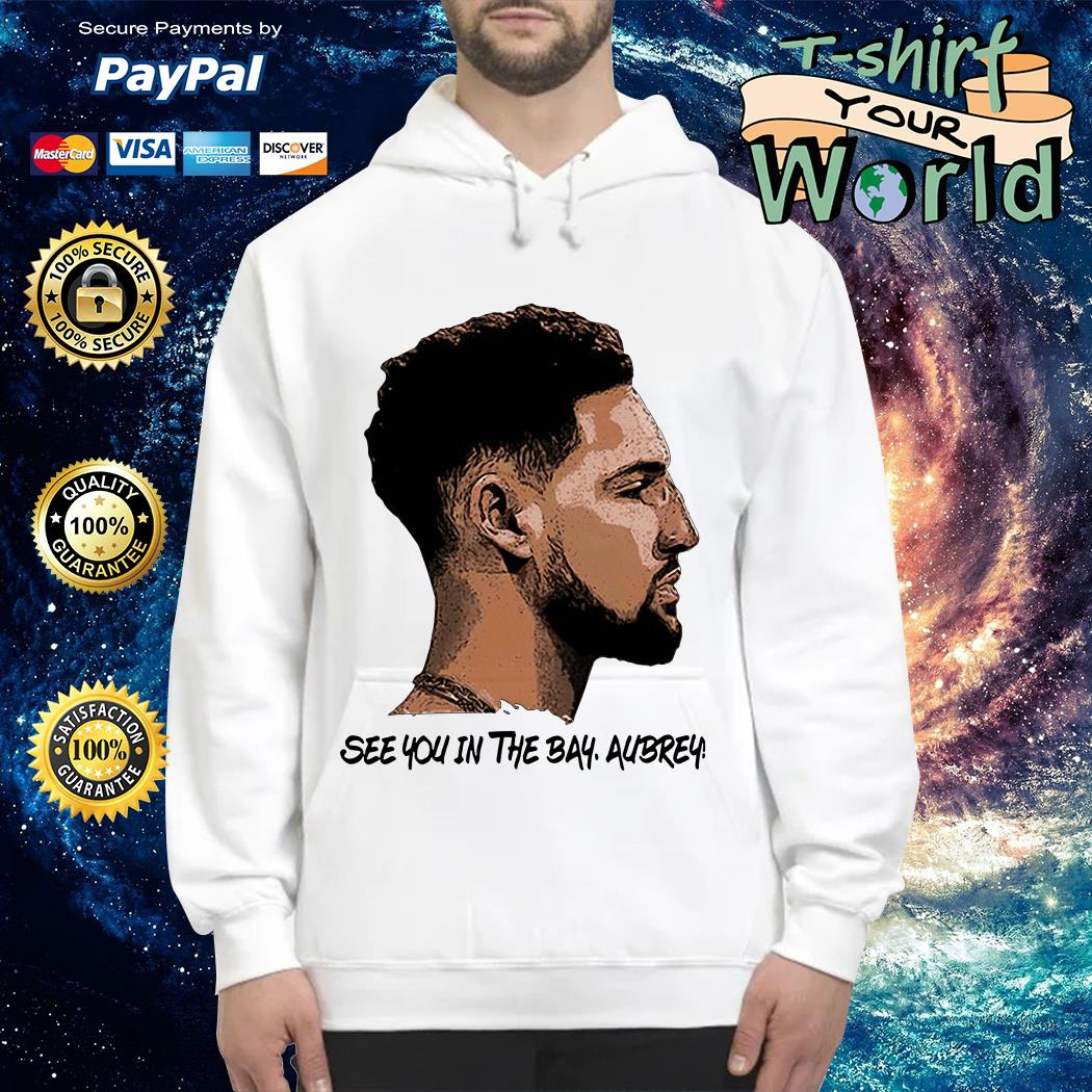 Klay Thompson See You in the Bay Aubrey Hoodie
