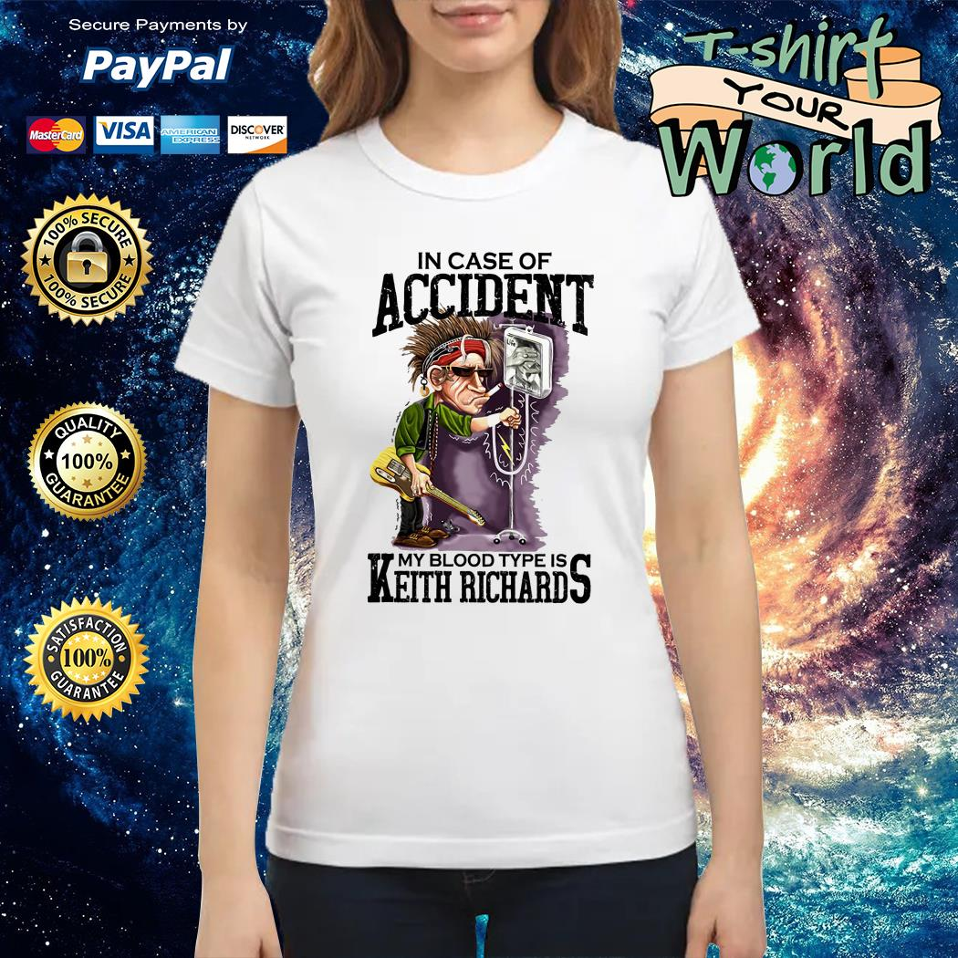 In case of accident My blood Type is Keith Richards Ladies tee