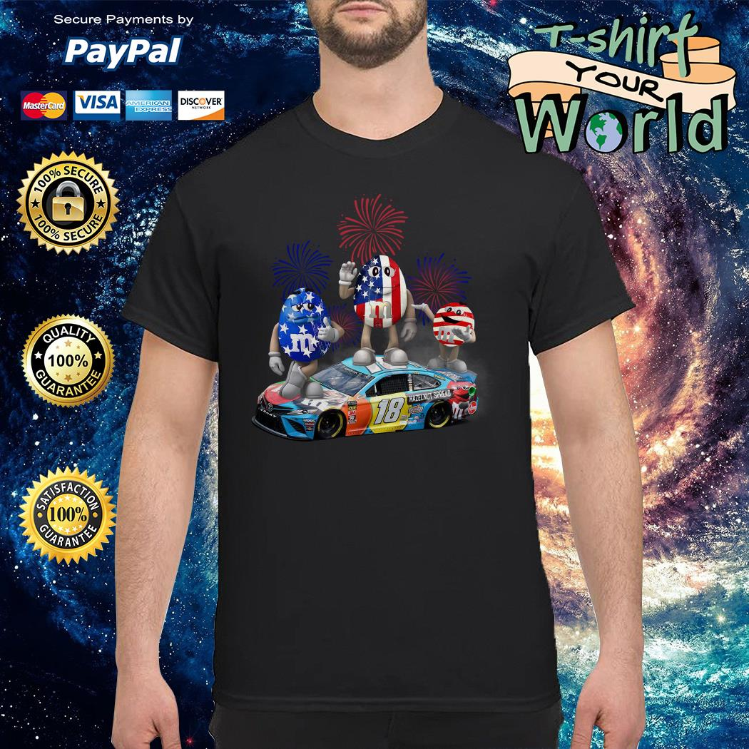Kyle Busch M&M 18 hazelnut spread 4th of July independence day shirt